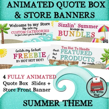 Animated Quote Box & Store Banners - SUMMER THEME
