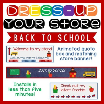 Animated Quote Box, Store Banner, and Side Banner - Back to School
