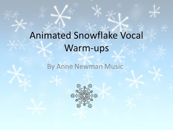 Animated Snowflake Vocal Explorations and Warm-ups