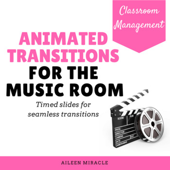 Animated Transitions for the Music Room {1st grade}