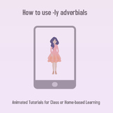 Animated Tutorial: How to use -ly adverbials