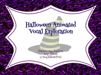 Animated Vocal Exploration PowerPoint for Halloween