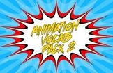 Animation Vocab Flashcards - Pack 2