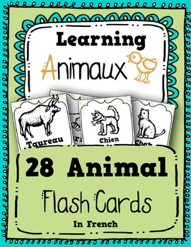 Animaux: 28 Animals in French - Flash Cards