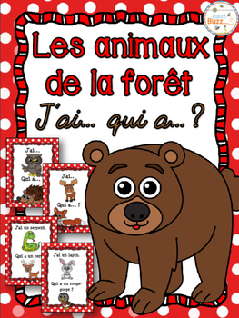 Animaux de la forêt - Jeu j'ai qui a - French Forest Animals