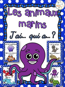 Animaux marins - Jeu j'ai qui a - French Ocean Animals