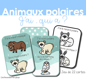 Animaux polaires - J´ai qui a ? - French