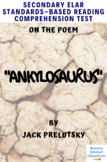 Ankylosaurus by J. Prelutsky Multiple-Choice Reading Analysis Comprehension Test