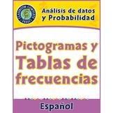 Análisis de datos y Probabilidad: Pictogramas y Tablas de