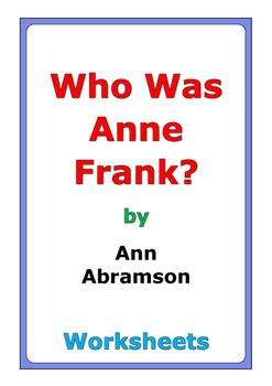 "Ann Abramson ""Who Was Anne Frank?"" worksheets"
