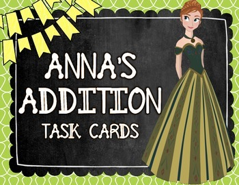 Anna Addition Task Cards