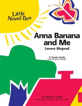 Anna Banana and Me - Little Novel-Ties Study Guide