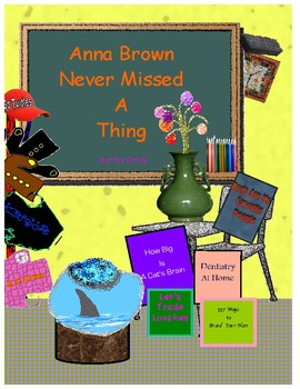 Anna Brown Never Missed a Thing