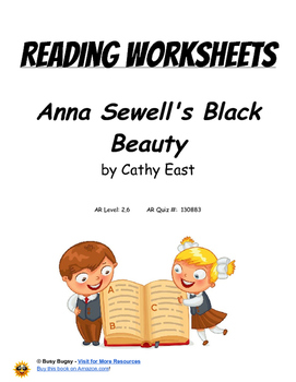 Anna Sewell's Black Beauty by Cathy East Reading Worksheets