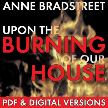 Anne Bradstreet, Puritan Poetry, Upon the Burning of Our House, CCSS