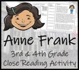 Anne Frank Close Reading Activity   3rd Grade & 4th Grade