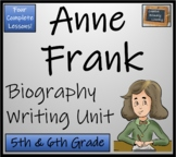 Anne Frank - 5th & 6th Grade Biography Writing Activity