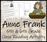Anne Frank - 5th & 6th Grade Close Reading Activity