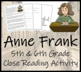 Anne Frank - 5th Grade & 6th Grade Close Reading Activity
