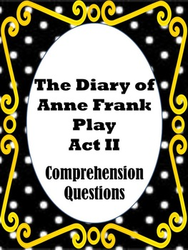 Anne Frank Act 2 Comprehension Assessment