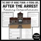 Anne Frank After the Arrest Reading Comprehension Worksheet