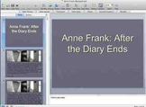 Anne Frank - After the Diary PPT