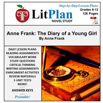 Anne Frank Diary of a Young Girl: LitPlan Teacher Guide - Lesson Plans, Tests...