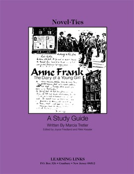 Anne Frank: Diary of a Young Girl - Novel-Ties Study Guide