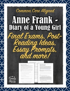 Anne Frank - Diary of a Young Girl - Post-Reading, Final Tests, Essay Prompts