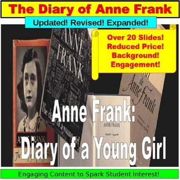 Anne Frank: Diary of a Young Girl, Teaching Lessons PPT