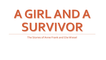Anne Frank, Elie Wiesel, and Internment Camps