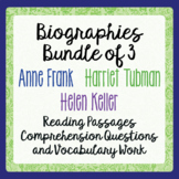 Anne Frank, Helen Keller, Harriet Tubman Biography Informational Text Activities
