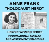 Heroic Women: Anne Frank (Informational Passage and Assessment)