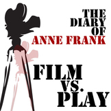 Anne Frank Movie vs. Play Comparison
