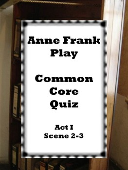 Anne Frank Play Act 1 Quiz