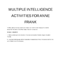 Anne Frank Post-Reading:  Multiple Intelligence Activities