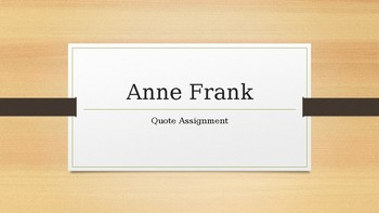 Anne Frank Quote Assignment