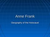 Anne Frank:  The Annex Power Point Presentation