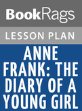 Anne Frank: The Diary of a Young Girl Lesson Plans
