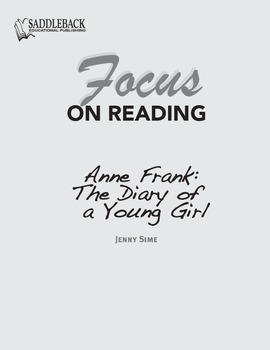 Anne Frank: The Diary of a Young Girl Study Guide: Focus on Reading
