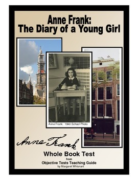Anne Frank Diary of a Young Girl Whole Book Test