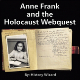 Anne Frank and the Holocaust Webquest