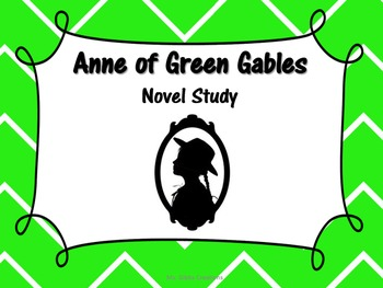 Anne of Green Gables Novel Study