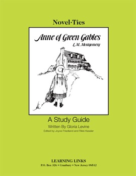 Anne of Green Gables - Novel-Ties Study Guide