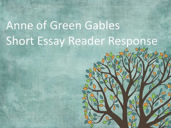 Anne of Green Gables Short Essay Reader Response