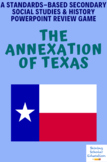 Annexation of Texas Powerpoint Review Jeopardy Game