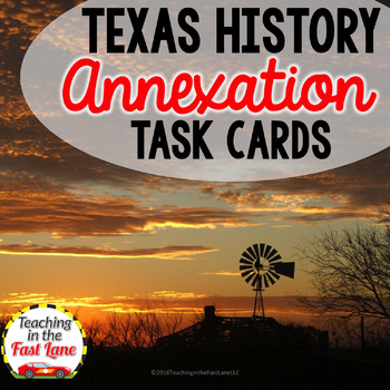 Annexation of Texas Task Cards with Optional Self Checking QR Codes