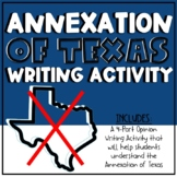 Annexation of Texas Writing