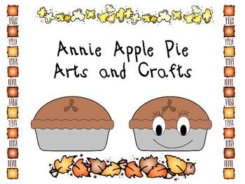 Annie Apple Pie Arts and Crafts