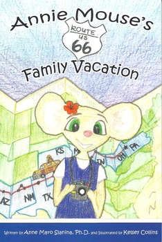 Annie Mouse's Route 66 Family Vacation Chapter book for K-4 Social Studies